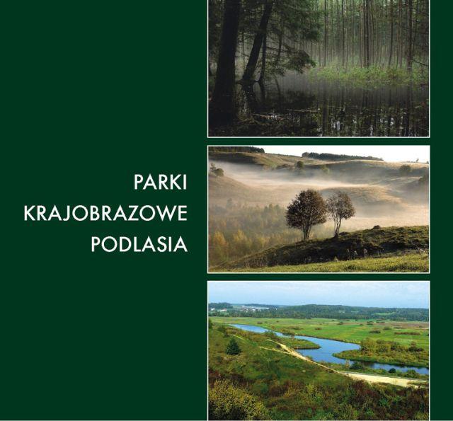 Album Parki Krajobrazowe Podlasia