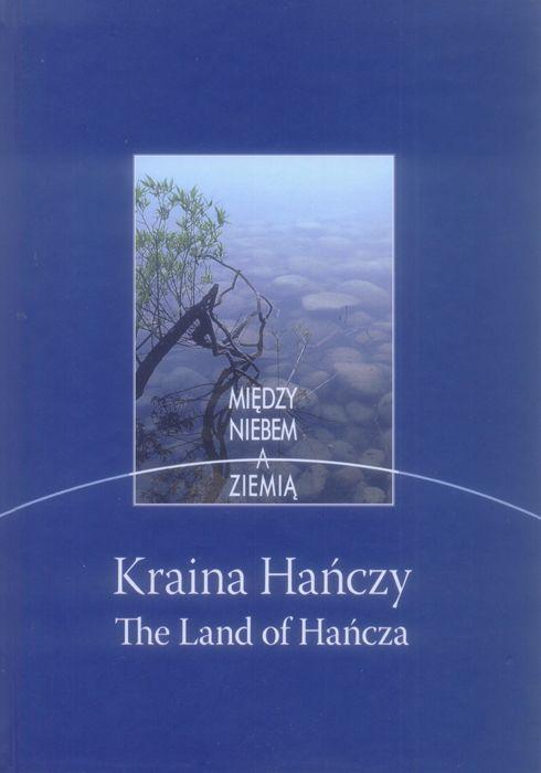 Album Kraina Hańczy Miedzy niebem a Ziemią