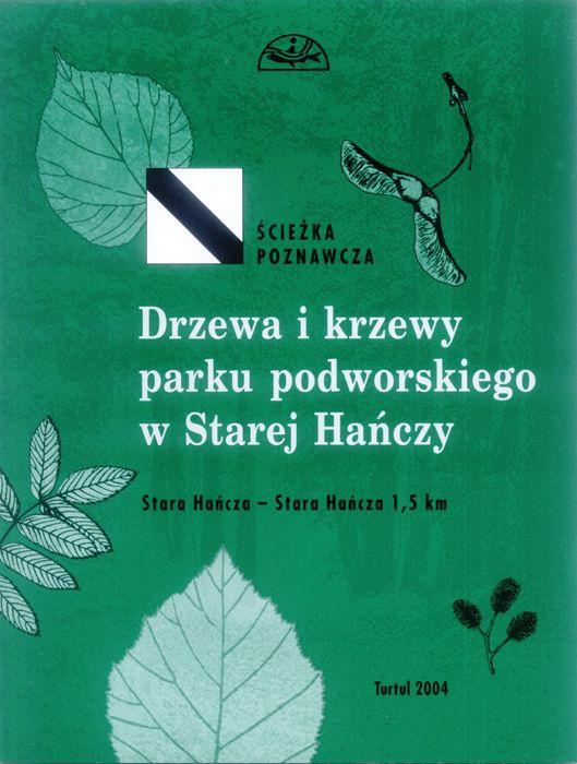 Przewodnik Drzewa i krzewy parku podworskiego w Starej Hańczy